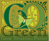 Go Green with Gene Stratton-Porter