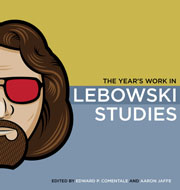 Year's Work in Lebowski Studies