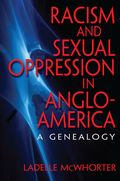 Racism and Sexual Oppression in Anglo-America