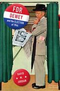 FDR Dewey and the Election of 1944