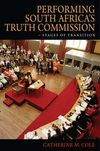 Performing south america's truth commission