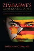 Zimbabwe's Cinematic Arts