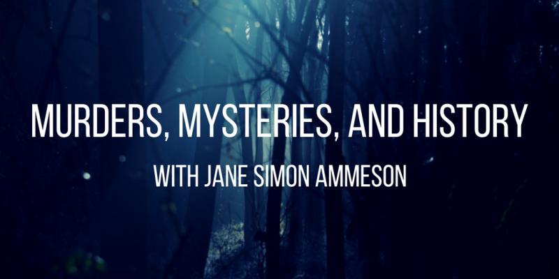 MURDERS  MYSTERY  AND HISTORY