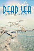 Dead Sea and the Jordan River