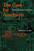 The Case for Auschwitz