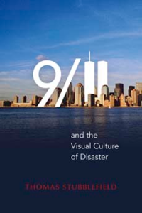 Cover of '9/11 and the Visual Culture of Disaster'