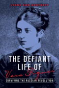 The Defiant Life of Vera Figner