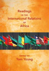 Readings in International Relations of Africa