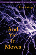 And Yet It Moves by Erin Stalcup
