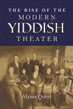 Rise of the Modern Yiddish Theater